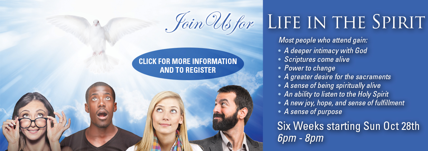 """Join us for our """"Life in the Spirit"""" course starting October 28th from 6-8pm"""