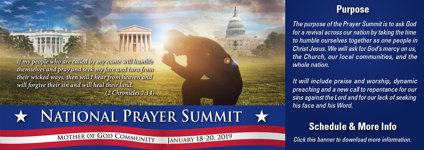 National Prayer Summit at Mother of God Community, January 18-20, 2019.