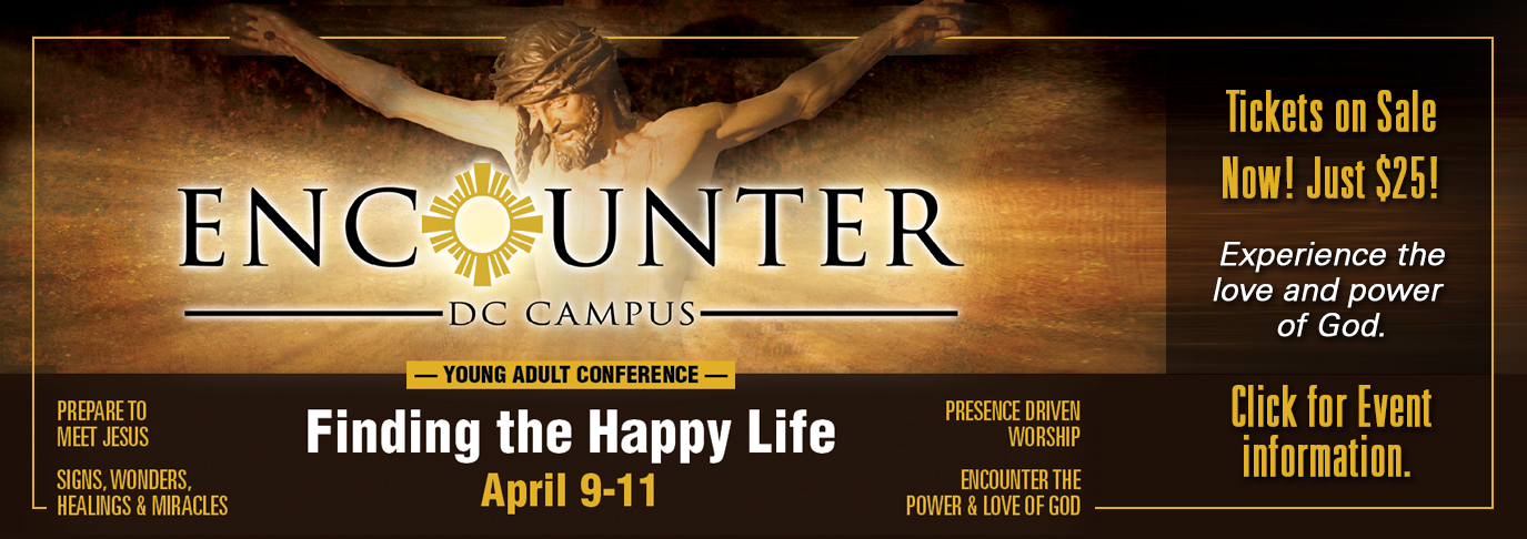 Click to Register for the Encounter Young Adult Conference, this April 9-11.